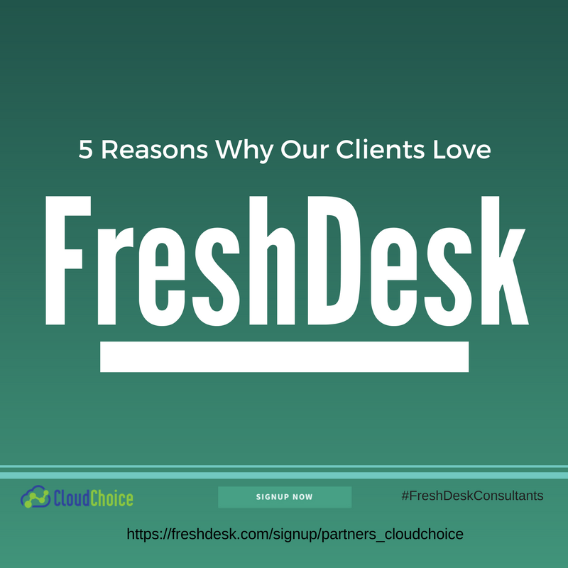 5 Reasons Why Our Clients Love FreshDesk