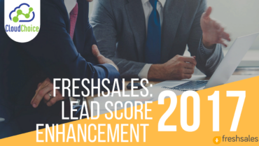 FreshSales Product Update: Lead Scoring Enhancement
