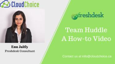 Freshdesk Team Huddle – a new dimension to team collaboration!