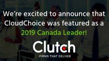 CloudChoice Recognized as a Leading Developer in Canada for 2019!